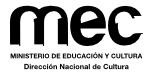 Ministerio de Educación y Cultura - Dirección Nacional de Cultura